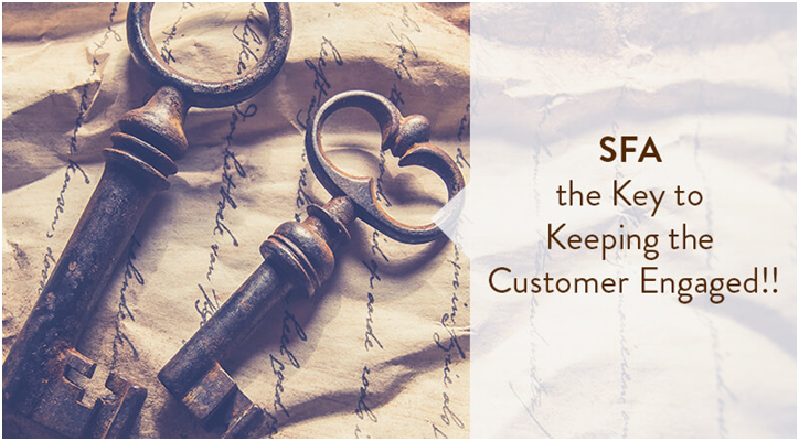 Sales Force Automation the Key to Keeping the Customer Engaged!!